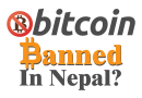 Bitcoin Banned in Nepal : 7 Arrested for Running Bitcoin Exchange